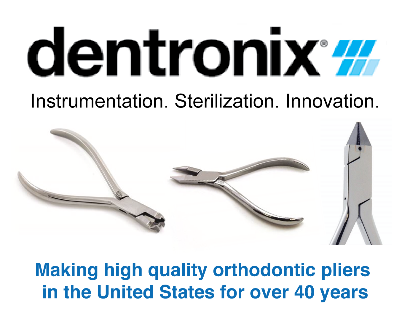 Dentronix Pliers
